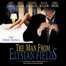 The Man From Elysian Fields (Original Motion Picture Soundtrack)/Anthony Marinelli