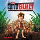 The Ant Bully (Original Motion Picture Soundtrack)/John Debney