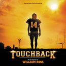 Touchback (Original Motion Picture Soundtrack)/William Ross