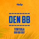 Tortuga (Remix) (feat. DJ Smaaland)/Den BB