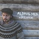 Aldrig mer / Mälaren/Jens Hult