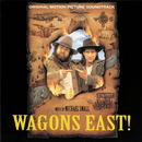 Wagons East! (Original Motion Picture Soundtrack)/Michael Small