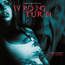 Wrong Turn (Original Motion Picture Score)/Elia Cmiral
