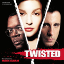 Twisted (Original Motion Picture Soundtrack)/Mark Isham