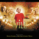 Will (Original Motion Picture Soundtrack)/Nigel Clarke, Michael Csanyi-Wills