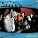 Lilies (Original Motion Picture Soundtrack)/Mychael Danna