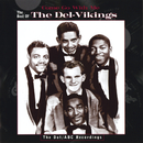 Come Go With Me: The Best Of The Del-Vikings/The Del-Vikings