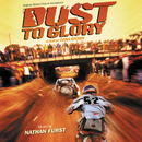 Dust To Glory (Original Motion Picture Soundtrack)/Nathan Furst