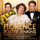 『マダム・フローレンス! 夢見るふたり』 (オリジナル・サウンドトラック)/Alexandre Desplat, Meryl Streep