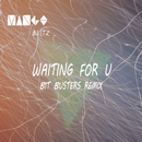 Waiting For U (Bit Busters Remix)/Mango Blitz