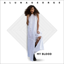 My Blood (feat. Zhu)/AlunaGeorge