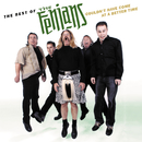 The Best Of The Fenians: Couldn't Have Come At A Better Time/The Fenians