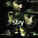 Stay (Original Motion Picture Soundtrack)/Asche & Spencer
