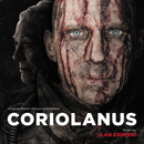 Coriolanus (Original Motion Picture Soundtrack)/Ilan Eshkeri