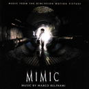 Mimic (Music From The Dimension Motion Picture)/Marco Beltrami