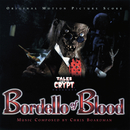 Tales From The Crypt: Bordello Of Blood (Original Motion Picture Score)/Chris Boardman