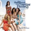 The Sisterhood Of The Traveling Pants 2 (Original Motion Picture Score)/Rachel Portman