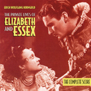 The Private Lives Of Elizabeth And Essex (The Complete Score)/Erich Wolfgang Korngold