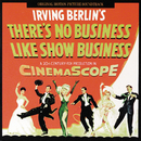 There's No Business Like Show Business (Original Motion Picture Soundtrack)/Irving Berlin