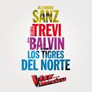 Cuando Seas Grande/Alejandro Sanz, Gloria Trevi, J. Balvin, Los Tigres Del Norte