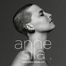 Amazing Problem/Anne Sila