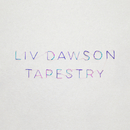 Tapestry/Liv Dawson