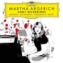 マルタ・アルゲリッチ アーリー・レコーディングス/Martha Argerich