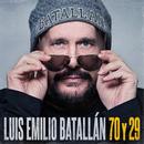 70 Y 29/Luis Emilio Batallán