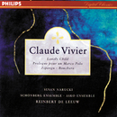 Vivier: Lonely Child; Prologue pour un Marco Polo; Bouchara; Zipangu/Reinbert de Leeuw, Schönberg Ensemble, Asko Ensemble