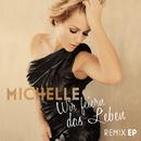 Wir feiern das Leben (Remix EP)/Michelle