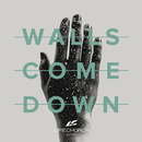Walls Come Down/Life.Church Worship