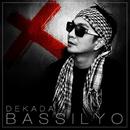 Dekada/Bassilyo