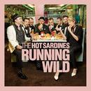 Running Wild/The Hot Sardines