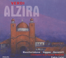 Verdi: Alzira (2 CDs)/Marina Mescheriakova, Ramón Vargas, Paolo Gavanelli, Choeur Du Grand Theatre De Geneve, L'Orchestre de la Suisse Romande, Fabio Luisi