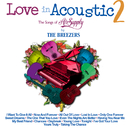Love In Acoustic 2/The Breezers