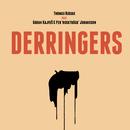 "Derringers (feat. Per ""Ruskträsk"" Johansson, Goran Kajfes)/Thomas Rusiak"