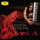 Sidorova: Carmen - Sunrise Over Seville/Ksenija Sidorova, Borusan Istanbul Philharmonic Orchestra, Sascha Goetzel