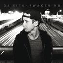 Awakening/DJ Kirk