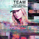 Team (Young Bombs Remix)/Iggy Azalea