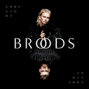 Couldn't Believe/Broods