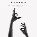 Melomaniac (feat. Covey)/Ariadna Castellanos, Ed is Dead