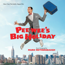 Pee-wee's Big Holiday (Music From The Netflix Original Film)/Mark Mothersbaugh
