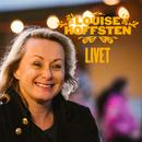 Livet/Louise Hoffsten