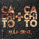 Cachito Más Cachito/M LaCruz