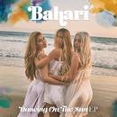 Dancing On The Sun/Bahari