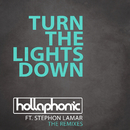 Turn The Lights Down (The Remixes) (feat. Stephon LaMar)/Hollaphonic
