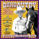 Year-Round Cowboy/Gene Autry