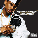 From Nothin' To Somethin' (Bonus Track Version)/Fabolous
