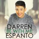 Be With Me/Darren Espanto
