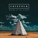 Waking Up The Giants/Grizfolk